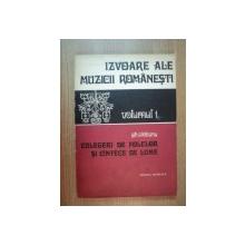 IZVOARE ALE MUZICII ROMANESTI VOL I de GH. CIOBANU ,1976