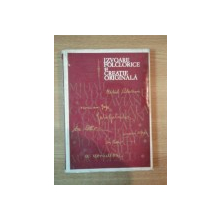 IZVOARE FOLCLORICE SI CREATIE ORIGINALA de OVIDIU PAPADIMA , 1970