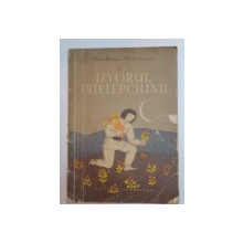 IZVORUL INTELEPCIUNII de CRISTINA PETRESCU , 1957