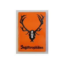 JAGDTROPHAEN  von LUTZ BRIEDERMANN - ( TROFEE DE VANATOARE ) , 1979