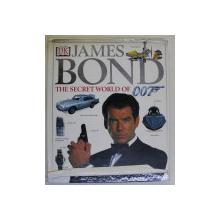 JAMES BOND - THE SECRET WORLD OF 007 , writen by ALASTAIR DOUGALL , illustrated by ROGER STEWART , 2000