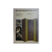 JAN VAN SCOREL D ' UTRECHT - autels et tableaux deson atelier vers 1540  - documents  - examen scientifique , exposition MUSEE DE LA CHARTREUSE , DOUAI , 1977