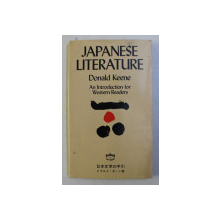 JAPANESE LITERATURE . AN INTRODUCTION FOR WESTERN READERS by DONALD KEENE , 1981