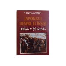 JAPONEZII DESPRE EI INSISI de KAZUKO DIACONU si PAUL  DIACONU , VOL. II , 1994
