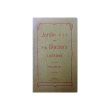 JARDIN DES GLACIERS, LUCERNE, PRIX 20 OTS