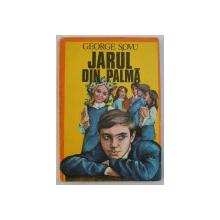 JARUL DIN PALMA de GEORGE SOVU , 1979