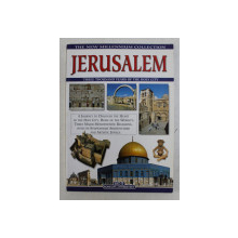 JERUSALEM  - A JOURNEY TO DISCOVER THE HEART OF THE HOLY CITY , 2000