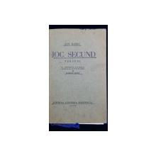 JOC SECUND , VERSURI de ION BARBU, CU PORTRETUL AUTORULUI DESENAT SI GRAVAT IN LEMN DE MARCEL IANCU - BUCURESTI, 1930