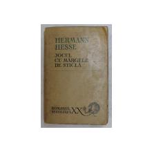 JOCUL CU MARGELELE DE STICLA  de HERMANN HESSE , 1969