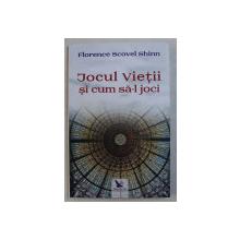 JOCUL VIETII SI CUM SA - L JOCI de FLORENCE SCOVEL SHINN , 2019