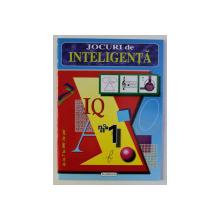 JOCURI DE INTELIGENTA - IQ NR. 1 de PABLO LEYVA SANJUAN , 2007