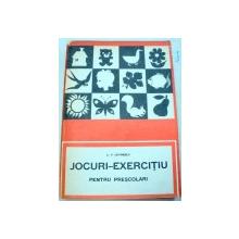 JOCURI-EXERCITIU PENTRU PRESCOLARI-A.P. LOVINESCU  1979