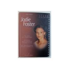JODIE FOSTER par FREDERIC VALMONT , 2006