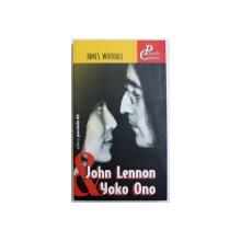 JOHN LENNON & YOKO ONO de JAMES WOODALL, 2003
