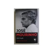 JOSE MOURINHO SUB LUPA de ROBERT BEASLEY , 2017