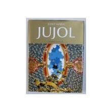 JOSEP MARIA JUJOL by JOSE LLINAS and JORDI SARRA , EDITIE IN ENGLEZA - GERMANA - FRANCEZA , 2007