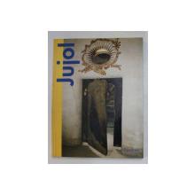 JOSEP MARIA JUJOL , text JOSE LLINAS , fotos JORDI SARRA , TEXT IN GERMANA , ENGLEZA , FRANCEZA , 1992