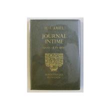 JOURNAL INTIME , JANVIER - JUIN 1854 par HENRI FREDERIC AMIEL , 1973