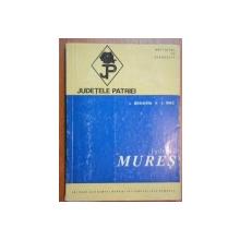 JUDETELE PATRIEI:JUDETUL MURES-I. SONERIU , I. MAC  1973