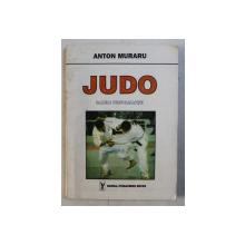 JUDO - BAZELE PERFORMANTEI de ANTON MURARU , 1994