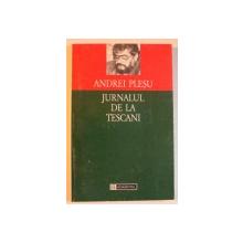 JURNALUL DE LA TESCANI - ANDREI PLESU  1993