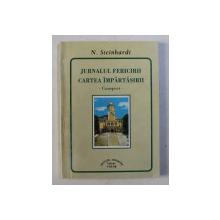 JURNALUL FERICIRII SI CARTEA IMPARTASIRII - CONSPECT de N. STEINHARDT , 1996