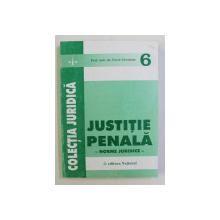 JUSTITIE PENALA , NORME JURIDICE de PAVEL ABRAHAM , 2001