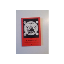 KABBALA (TRADITIA SECRETA A OCCIDENTULUI) de PAPUS