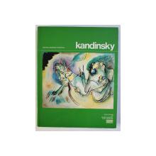 KANDINSKY - OEUVRES DE VASSILY KANDINSKY (1866-1944) par CHRISTIAN DEROUET , JESSICA BOISSEL , 1985