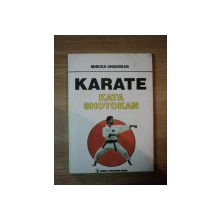 KARATE KATA SHOTOKAN de MIRCEA UNGUREAN, BUC. 1994
