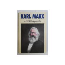 KARL MARX IN 1234 FRAGMENTE , alese si adnotate de ION IANOSI , 2004 *DEDICATIA EDITORULUI CATRE ACAD. ALEXANDRU BOBOC