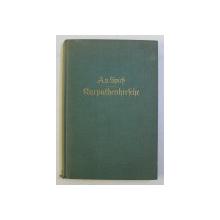 KARPATHENHIRSCHE - CERBI CARPATINI von AUGUST von SPIES , EDITIE INTERBELICA
