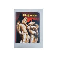 KHAJURAHO and ORCHHA , ALBUM DE FOTOGRAFIE , text by MANVESH DATT , 1995