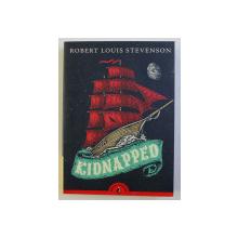 KIDNAPPED by ROBERT LOUIS STEVENSON , 2017