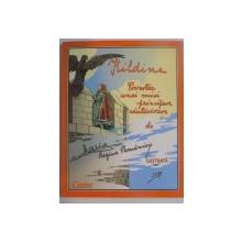 KILDINE. POVESTEA UNEI MICI PRINCIPESE RAUTACIOASE de MARIA, REGINA ROMANIEI  2003
