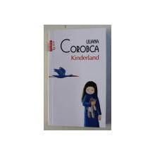 KINDERLAND de LILIANA COROBCA