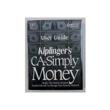 KIPLINGER ' S CA - SIMPLY MONEY - USER GUIDE VERSION 1.0 - FOR MICROSOFT WINDOWS , 1993,