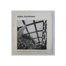 KISHO KUROKAWA - ARHITECTURA SI DESIGN , 1985