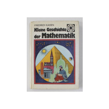 KLEINE GESCHICHTE DER  MATHEMATIK  von  FRIEDRICH KADEN  , 1985