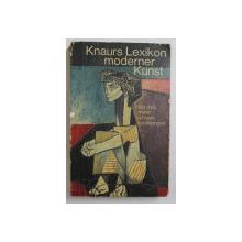 KNAURS LEXIKON MODERNER KUNST  - MIT 343 MEIST FARBIGEN ABBILDUNGEN , 1973 , PREZINTA PETE SI URME DE UZURA *