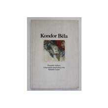KONDOR BELA , ALBUM DE GRAVURA , 1980 , TEXT IN LIMBA MAGHIARA