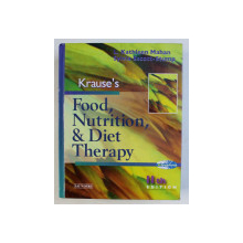 KRAUSE 'S FOOD , NUTRITION , & DIET THERAPY by L . KATHLEEN MAHAN and SYLVIA ESCOTT - STUMP , 2004