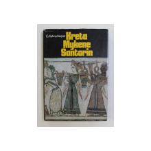 KRETA , MYKENE , SANTORIN von GUNTHER KEHNSCHERPER  -  1973