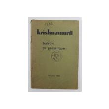 KRISHNAMURTI - BULETIN DE PREZENTARE , DECEMBRIE 1930
