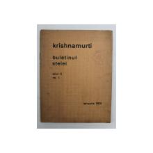 KRISHNAMURTI - BULETINUL STELEI , ANUL II , NO. I , IANUARIE 1931