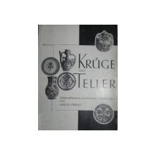 KRUGE UND TELLER  SIEBENBURGISCH  -SACHSISCHE TOPFERWAREN - MISCH  OREND  1933