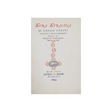 KYRA KYRALINA by PANAIT ISTRATI , preface by ROMAIN ROLLAND , 1926