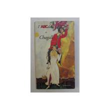 l ' ABCdaire de CHAGALL par MARIE - HELENE DAMPERAT ...ERIC DE CHASSEY , 1995