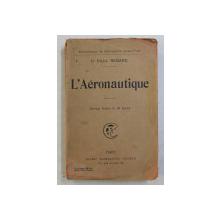 L 'AERONAUTIQUE par Ct. PAUL RENARD , 1909