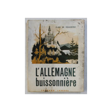 L ' ALLEMAGNE BUISSONNIERE par ALAIN DE PENANSTER , 1968
